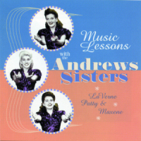 MUSIC LESSONS WITH THE ANDREWS SISTERS (SEPIA 1020)