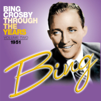 BING CROSBY - THROUGH THE YEARS VOL. 2 (SEPIA 1122)