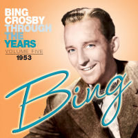 BING CROSBY - THROUGH THE YEARS VOL. 5 - SEPIA 1146