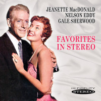 FAVORITES in STEREO � NELSON EDDY / JEANETTE MACDONALD� (SEPIA 1161)