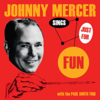 JOHNNY MERCER SINGS JUST FOR FUN (SEPIA 1194)