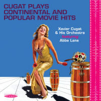 CUGAT PLAYS CONTINENTAL AND POPULAR MOVIE HITS (SEPIA 1233)