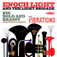 ENOCH LIGHT - BIG BOLD AND BRASSY / VIBRATIONS - SEPIA 1264