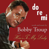 BOBBY TROUP - DO-RE-MI / HERE'S TO MY LADY (SEPIA 1266)