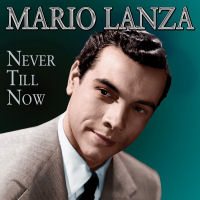 Mario Lanza: Never Till Now (SEPIA 1294)