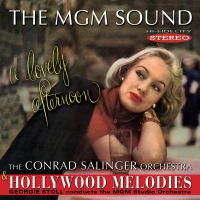The MGM Sound: A Lovely Afternoon / Hollywood Melodies - Conrad Salinger / Georgie Stoll (SEPIA 1333)