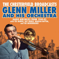 GLENN MILLER � THE CHESTERFIELD BROADCASTS (SEPIA 1335)