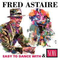 FRED ASTAIRE � EASY TO DANCE WITH / NOW (SEPIA 1337)
