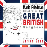 CELEBRATES THE GREAT BRITISH SONGBOOK - MARIA FRIEDMAN (SEPIA 8004)